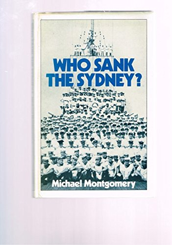 9780726954764: Who sank the Sydney?