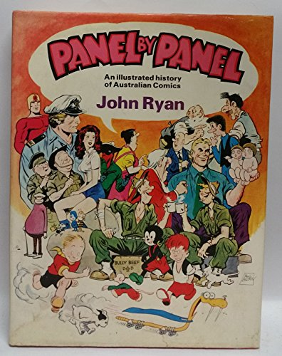 9780726973765: Panel By Panel: An Illustrated History of Australian Comics