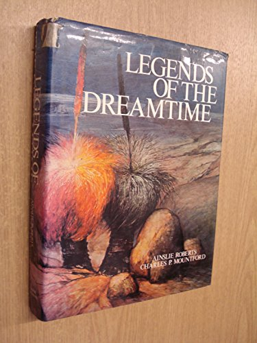LEGENDS OF THE DREAMTIME