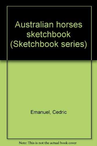 9780727000347: Australian horses sketchbook (Sketchbook series)