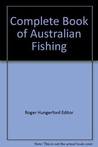 9780727001962: Complete Book of Australian Fishing