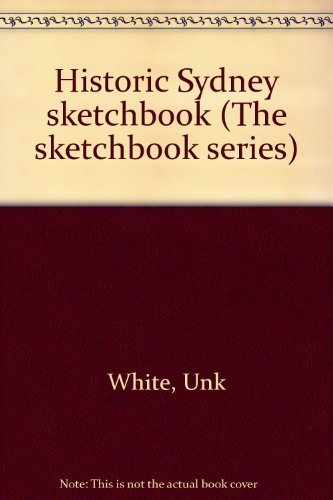 Historic Sydney sketchbook (The Sketchbook series)