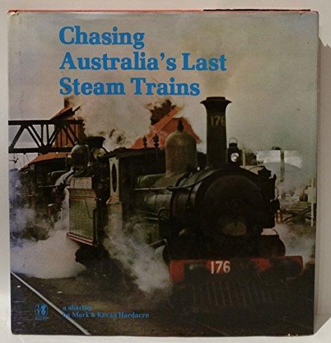 9780727003553: Chasing Australia's last steam trains