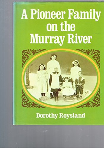 A Pioneer Family on the Murray River