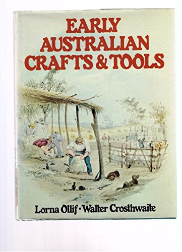 9780727005236: Early Australian crafts & tools (Pageant of Australia series)