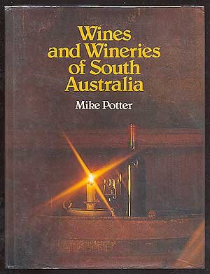 Wines and wineries of South Australia: Potter, Mike