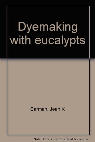 9780727006486: Dyemaking With Eucalypts