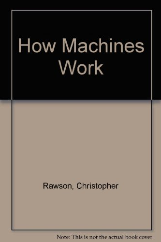 9780727007513: How Machines Work