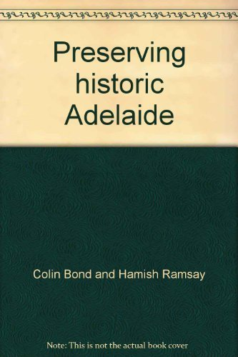 Preserving Historic Adelaide