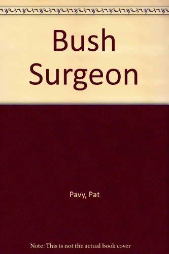 9780727009944: Bush Surgeon