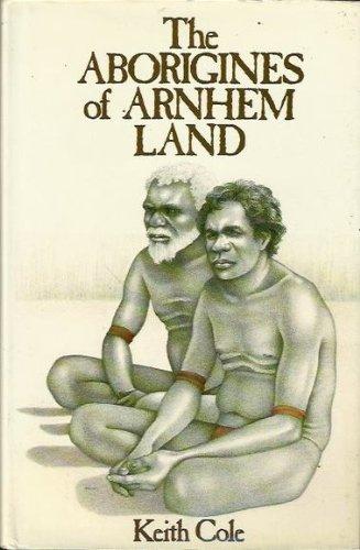 9780727010414: The Aborigines of Arnhem Land