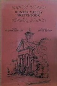 Hunter Valley Sketchbook: Howells, Trevor