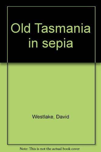 9780727010995: Old Tasmania in sepia