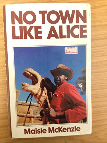 NO TOWN LIKE ALICE