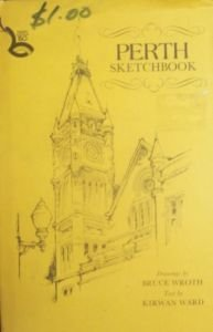 PERTH SKETCHBOOK: WARD,KIRWAN
