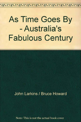 9780727011725: As Time Goes By - Australia's Fabulous Century