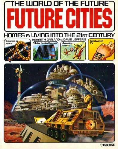 9780727011848: Future Cities: Homes & Living into the 21st Century (The world of the future)