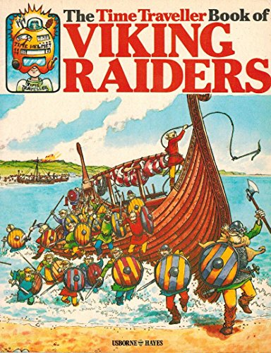 9780727012159: The Time Traveller Book of Viking Raiders