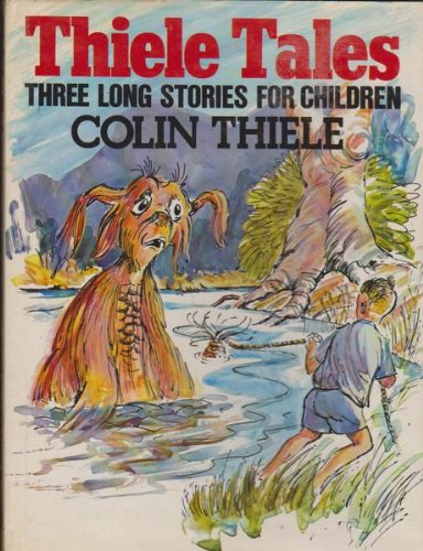 Three Long Stories for Children : Gloop: Thiele, Colin