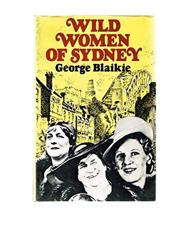9780727013941: Wild women of Sydney