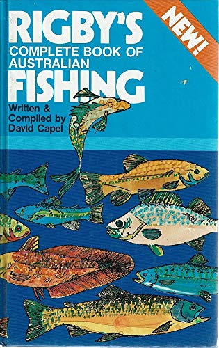 9780727014788: Rigby's Complete Book of Australian Fishing