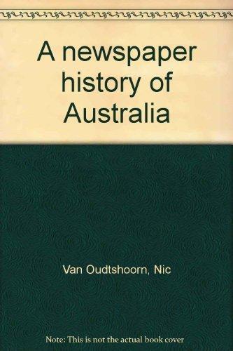 9780727014863: A newspaper history of Australia