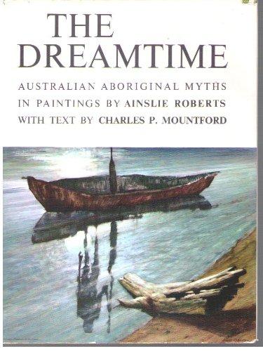 9780727014962: The Dreamtime: Australian Aboriginal Myths