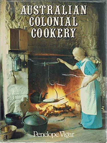 Australian Colonial Cookery