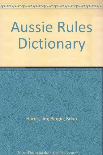 9780727018199: Aussie Rules Dictionary