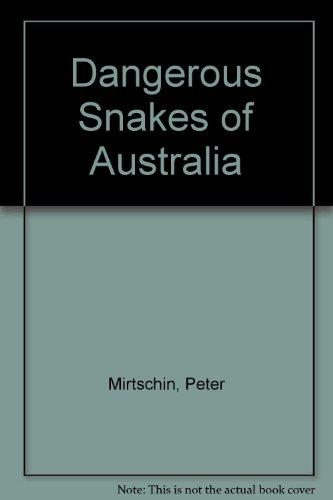 9780727018724: Dangerous Snakes of Australia