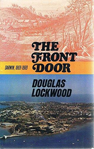 9780727020253: The Front Door: Darwin, 1869-1969