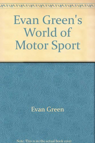 Evan Green's world of motor sport (0727101471) by Evan Green