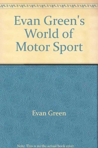 9780727101471: Evan Green's world of motor sport