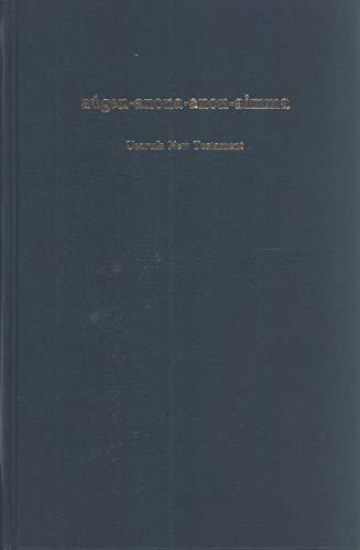 Aúgen-anona-anon-aimma: The New Testament, Usarufa Language, Papua New Guinea: Translators, ...