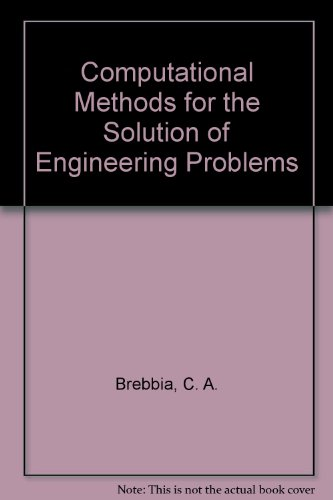 9780727303080: Computational Methods for the Solution of Engineering Problems