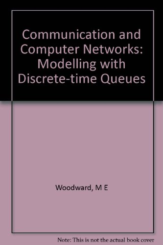 9780727304100: Communication and Computer Networks: Modelling with Discrete-time Queues