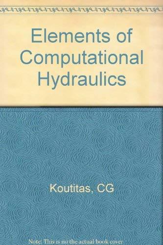 9780727305039: Elements of Computational Hydraulics