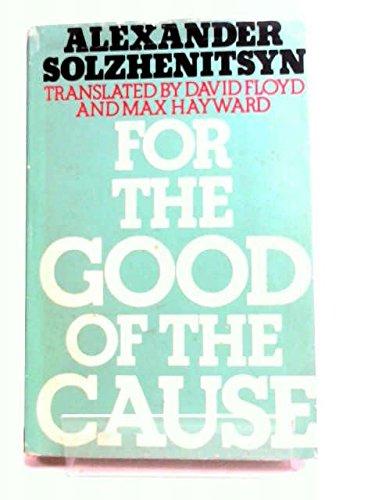 For the Good of the Cause (9780727400314) by Solzhenitsyn, Aleksandr