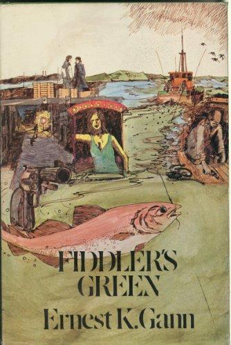 Fiddler's Green: Ernest K. Gann