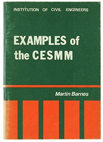 Examples of the Civil Engineering Standard Method of Measurement: Barnes, Martin