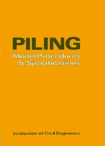 9780727700360: Piling: Model Procedures and Specifications
