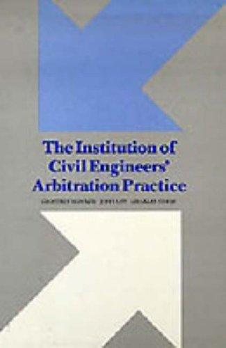 9780727702470: Institution of Civil Engineers Arbitration Practice
