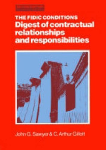 9780727702487: The FIDIC Conditions: Digest of Contractual Relationships and Responsibilities