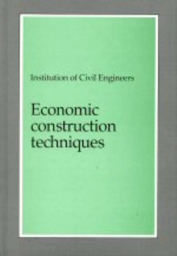Economic Construction Techniques: Temporary Works and Their Interaction with Permanent Works