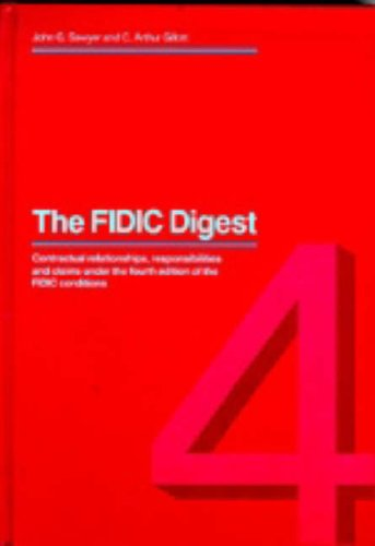 FIDIC Digest: Contractual Claims and Responsibilities Under: John G. Sawyer