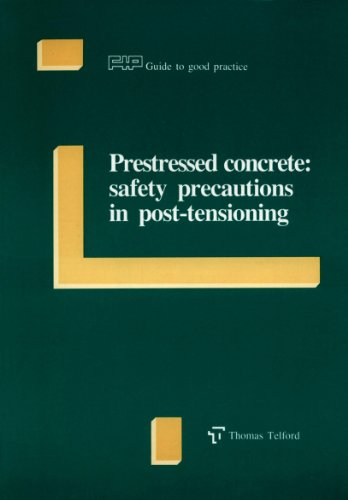 9780727715357: Prestressed Concrete: Safety Precautions in Post-Tensioning (FIP Guide to Good Practice)