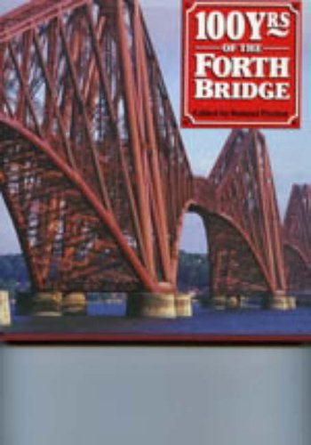 100 Years of the Forth Bridge.