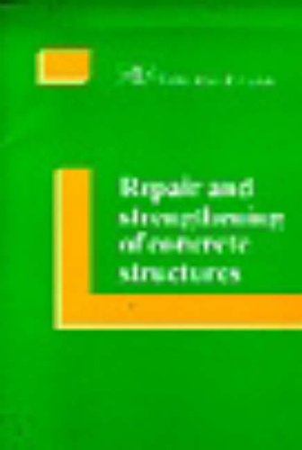 9780727716156: Repair and Strengthening of Concrete Structures: Fip Guide to Good Practice