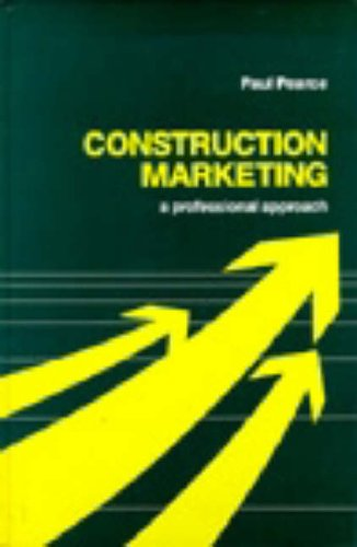 9780727716521: Construction Marketing: A Professional Approach