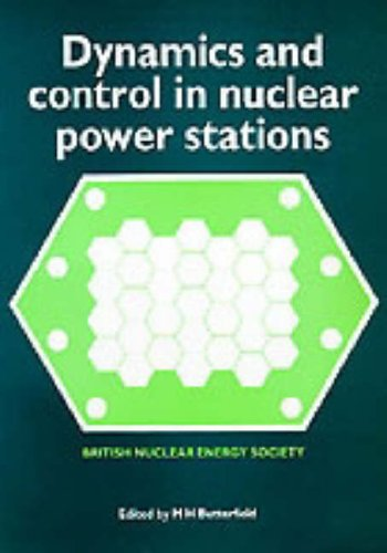 9780727716613: Dynamics or Control in Nuclear Power Stations: Written Symposium : Papers